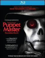 Puppet Master: The Littlest Reich [Blu-ray]