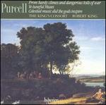 Purcell: From hardy climes and dangerous toils of war; Ye Tuneful Muses; Celestial music did the gods inspire