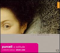 Purcell: O Solitude - Gérard Lesne (alto); Il Seminario Musicale
