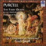 Purcell: The Fairy Queen; The Prophetess
