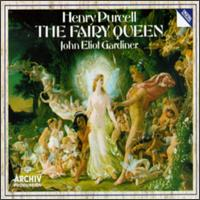 Purcell: The Fairy Queen - Ashley Stafford (counter tenor); David Pugsley (recorder); David Reichenberg (oboe); David Thomas (bass); Eiddwen Harrhy (soprano); Elisabeth Priday (soprano); Elizabeth Wilcock (violin); English Baroque Soloists; Jennifer Smith (soprano)