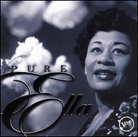 Pure Ella: The Very Best of Ella Fitzgerald - Ella Fitzgerald
