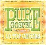 Pure Gospel: 10 Top Choirs, Vol. 2
