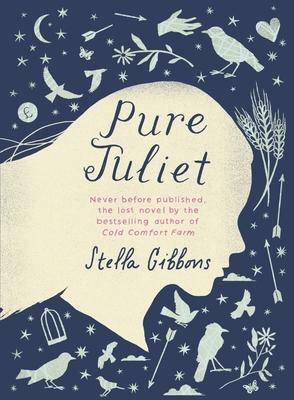 Pure Juliet - Gibbons, Stella