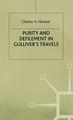 Purity and Defilement in Gulliver's Travels - Hinnant, Charles H.