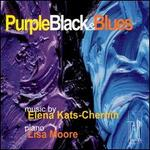 Purple Black & Blues