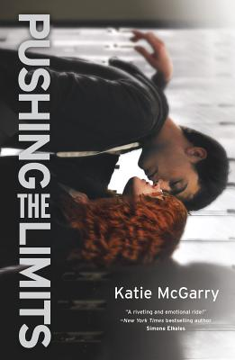 Pushing the Limits - McGarry, Katie