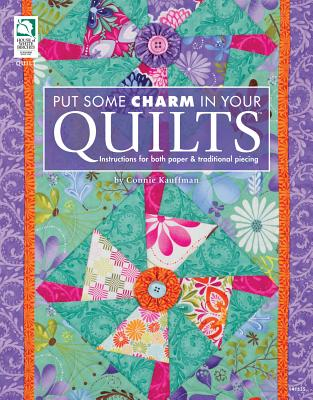 Put Some Charm in Your Quilts - Kauffman, Connie