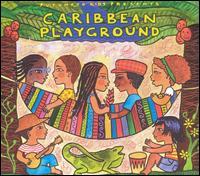 Putumayo Kids Presents: Caribbean Playground - Various Artists