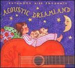 Putumayo Presents: Acoustic Dreamland