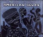 Putumayo Presents: American Blues