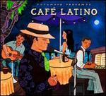Putumayo Presents: Café Latino