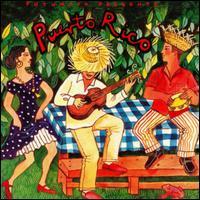 Putumayo Presents: Puerto Rico - Various Artists
