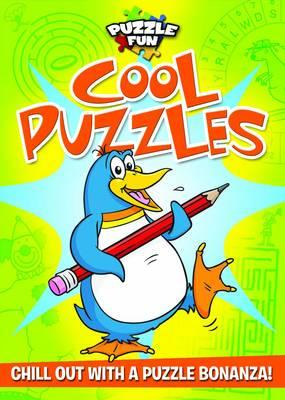 Puzzle Fun: Cool Puzzles: Chill Out with a Puzzle Bonanza! - Chadwick, Susan, and Peet, David