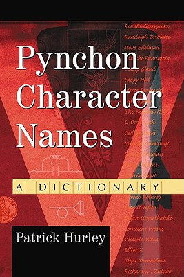 Pynchon Character Names: A Dictionary - Hurley, Patrick