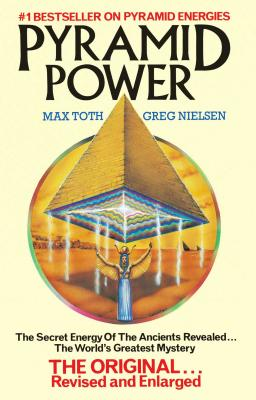 Pyramid Power - Toth, Max, and Nielsen, Greg