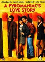Pyromaniacs Love Story