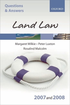 Q and A: Land Law 2007-2008 - Wilkie, Margaret