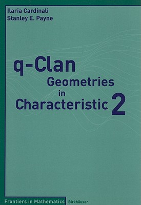 q-Clan Geometries in Characteristic 2 - Cardinali, Ilaria