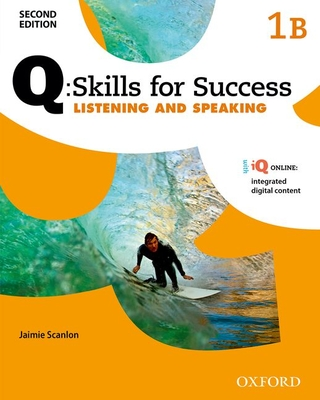 Q Skills for Success: Level 1: Listening & Speaking Split Student Book B with IQ Online -