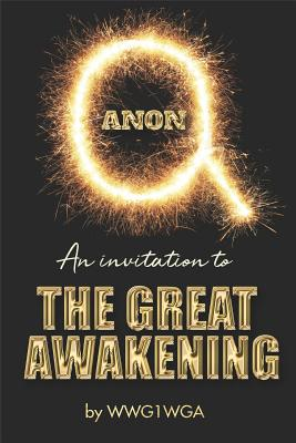 Qanon an invitation to the great awakening book review