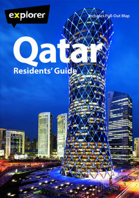 Qatar Residents Guide - Explorer Publishing and Distribution