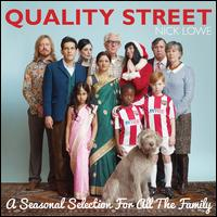 Quality Street: A Seasonal Selection for All the Family - Nick Lowe