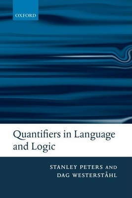 Quantifiers in Language and Logic - Peters, Stanley