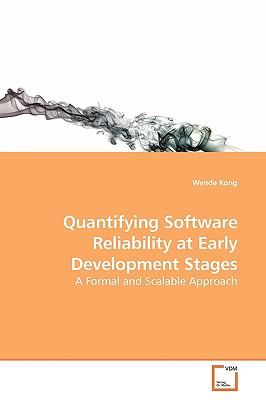 Quantifying Software Reliability at Early Development Stages - Kong, Wende