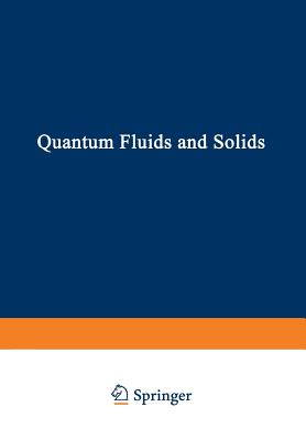 Quantum Fluids and Solids - Trickey, S (Editor)