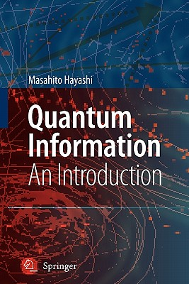 Quantum Information: An Introduction - Hayashi, Masahito