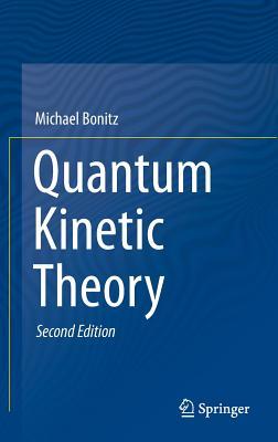 Quantum Kinetic Theory 2015 - Bonitz, Michael