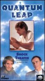 Quantum Leap: Shock Theater