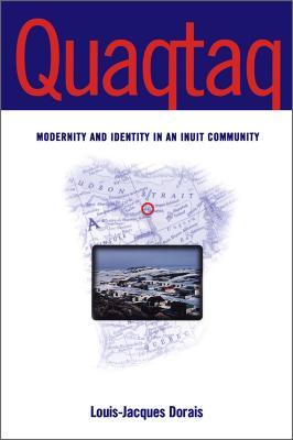 Quaqtaq Modernity & Identity I - Dorais, Louis-Jacques