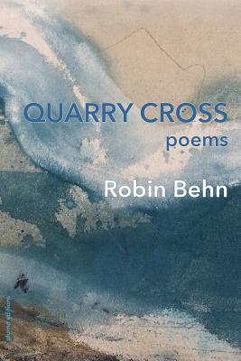 Quarry Cross - Behn, Robin