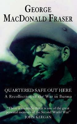 Quartered Safe Out Here - Fraser, George MacDonald