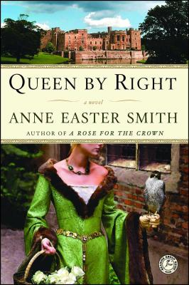 Queen by Right - Smith, Anne Easter