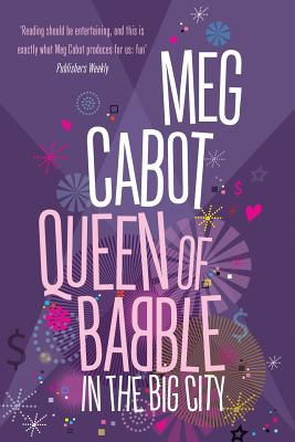 Queen of Babble in the Big City - Cabot, Meg