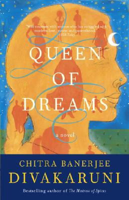 Queen of Dreams - Divakaruni, Chitra Banerjee