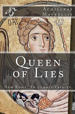 Queen of Lies - Mavrellis, Achilleas