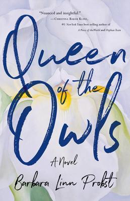 Queen of the Owls - Probst, Barbara Linn