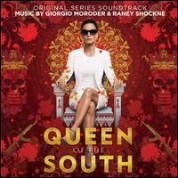 Queen of the South [Original Television Soundtrack] - Giorgio Moroder & Raney Shockne