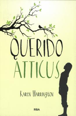 Querido Atticus- Sure Signs of Crazy - Harrington, Karen