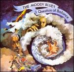 Question of Balance [Bonus Tracks] - The Moody Blues