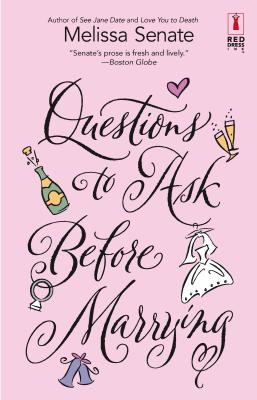 Questions to Ask Before Marrying - Senate, Melissa