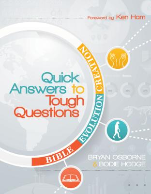 Quick Answers to Tough Questions - Hodge, Bodie, and Osborne, Bryan