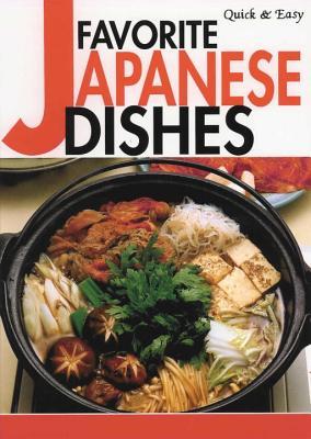 Quick & Easy Favorite Japanese Dishes - Moriyama, Yukiko