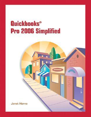 QuickBooks Pro 2006 Simplified - Horne, Janet