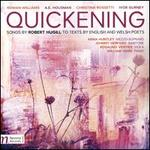 Quickening: Songs by Robert Hugill