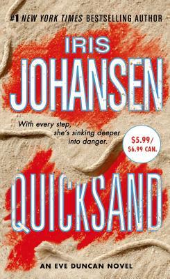 Quicksand: An Eve Duncan Forensics Thriller - Johansen, Iris
